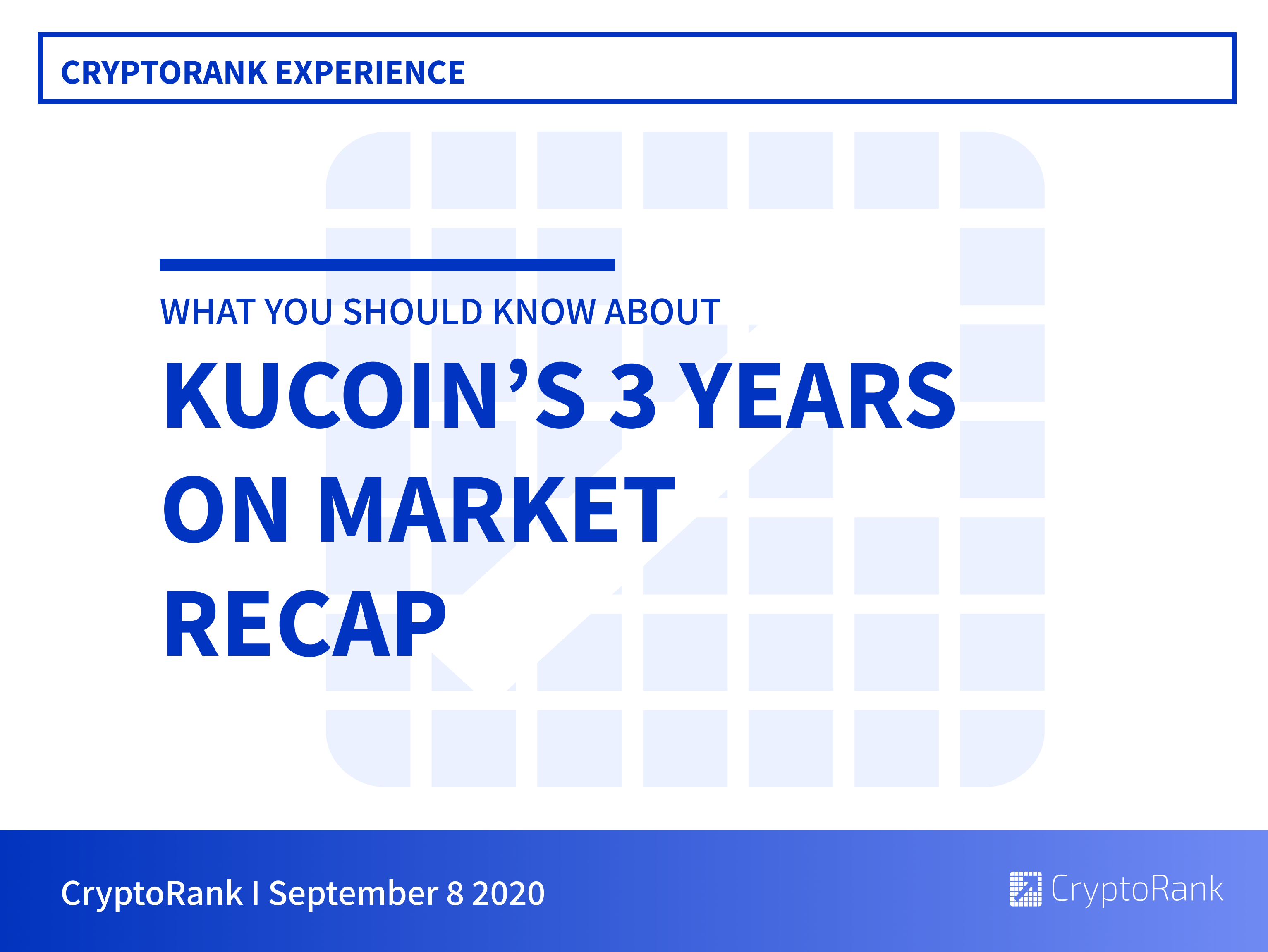 KuCoin 3 Years Round-up: main products and achievements